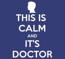 This Is Calm And It's Doctor by Phaedrart