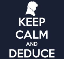 Keep Calm And Deduce Kids Clothes