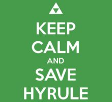 Keep Calm And Save Hyrule by Phaedrart