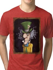 were all mad here Tri-blend T-Shirt