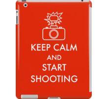 Keep calm and start shooting iPad Case/Skin