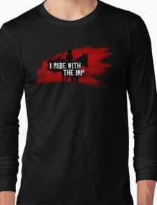 I Ride With The Imp Long Sleeve T-Shirt