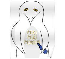 Peri peri penguin Poster