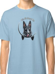 Black German Shepherd :: Its All About Me Classic T-Shirt
