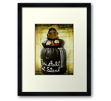 Don't take the cookie! Framed Print