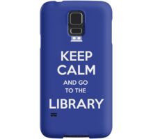 Keep calm and go to the library! Samsung Galaxy Case/Skin