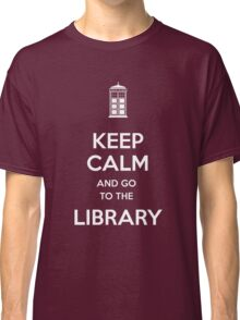 Keep calm and go to the library shirt Classic T-Shirt