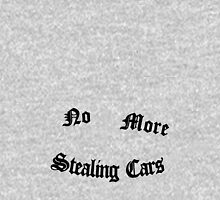 No More Stealing Cars Unisex T-Shirt