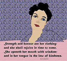 Proverbs 31 Woman of wisdom by kreativekate