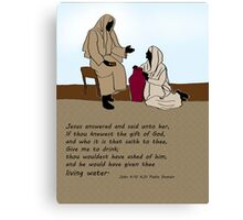 Living Water - Jesus and woman at the well Canvas Print