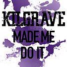 He Made Me Do It by Elise Jimenez
