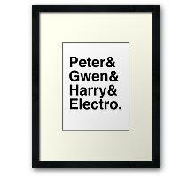 Peter & Gwen & Harry & Electro. Framed Print