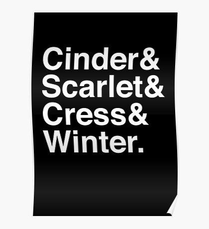Cinder & Scarlet & Cress & Winter. (inverse) Poster