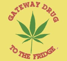 Gateway Drug ...To the fridge by mouseman