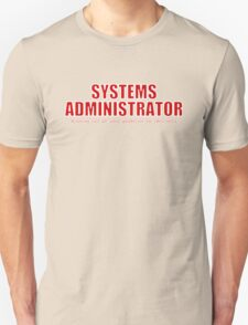 Systems Administrator (Red) T-Shirt