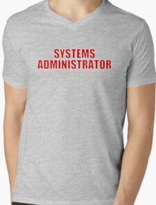 Systems Administrator (Red) Mens V-Neck T-Shirt