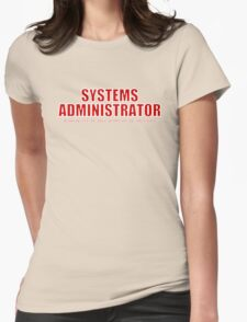 Systems Administrator (Red) Womens Fitted T-Shirt