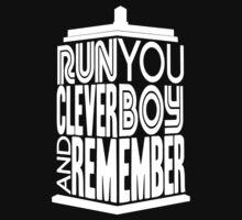 Run You Clever Boy  Kids Tee