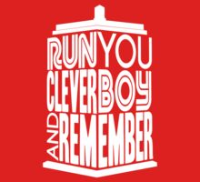 Run You Clever Boy  Baby Tee