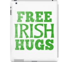 FREE IRISH HUGS FOR ST PATRICKS DAY iPad Case/Skin