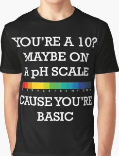 You're Basic! Graphic T-Shirt