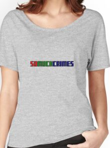 SOMUCHCRIMES Women's Relaxed Fit T-Shirt