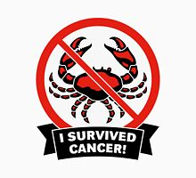 I survived cancer! Unisex T-Shirt