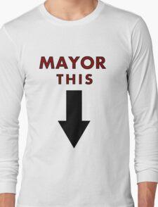 MAYOR THIS - Family Guy Tribute Long Sleeve T-Shirt