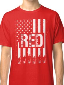 R.E.D. (Remember Everyone Deployed) Classic T-Shirt