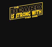 The Beard Is Strong With This One T-Shirt