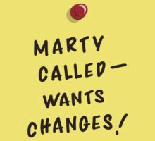 Marty Called, Wants Changes! Kids Tee