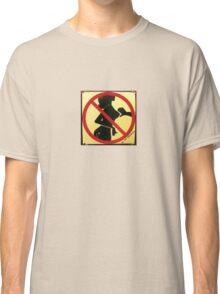 No Tits touching Sign Classic T-Shirt