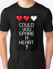 Could you spare a heart? T-Shirt