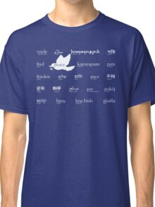 Peace in many languages Classic T-Shirt