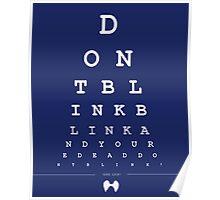 Don't blink - Snellen Chart Poster