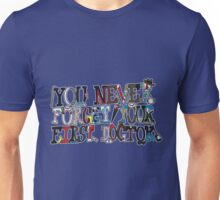 You Never Forget Unisex T-Shirt