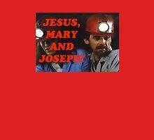 Jesus, Mary and Joseph! Unisex T-Shirt