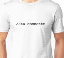 HTML //no comments Unisex T-Shirt