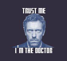 Trust me, it's not lupus Unisex T-Shirt