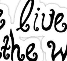 We live & breathe words Sticker