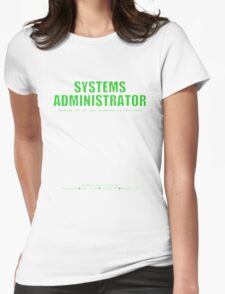 Systems Administrator (Green) - SysAdmin Day Womens Fitted T-Shirt