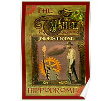 Steampunk Industrial Hippodrome Poster Poster