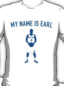 My Name is Earl (JR Smith) T-Shirt