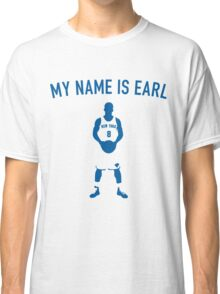 My Name is Earl (JR Smith) Classic T-Shirt