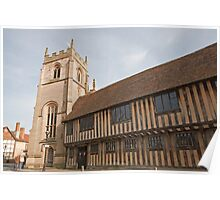 The Guild Chapel in Stratford Upon Avon with old Tudor Houses Poster