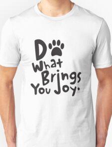 Do What Brings You Joy, Black T-Shirt