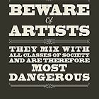 Beware of Artists by tracieandrews