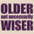 older not wiser t by dedmanshootn