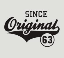 Original SINCE 1963 Birthday Anniversary T-Shirt Black by MILK-Lover