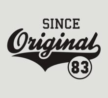Original SINCE 1983 Birthday Anniversary T-Shirt Black by MILK-Lover
